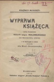 Wyprawa książęca : opis podróży Adolfa księcia Mekleburskiego do Środkowej Afryki