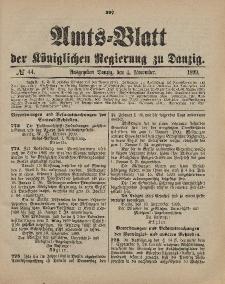 Amts-Blatt der Königlichen Regierung zu Danzig, 4. November 1899, Nr. 44