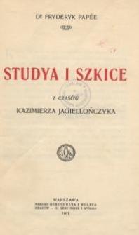 Studya i szkice z czasów Kazimierza Jagiellończyka