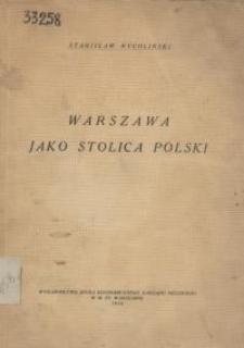 Warszawa jako stolica Polski