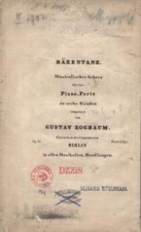 Bärentanz : Musikalischer Scherz für das Piano-Forte zu sechs Händen