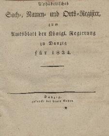 Amts-Blatt der Königlichen Regierung zu Danzig für 1834 (Alphabetisches Sach- und Namen- Register)