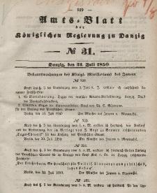 Amts-Blatt der Königlichen Regierung zu Danzig, 31. Juli 1850, Nr. 31