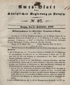 Amts-Blatt der Königlichen Regierung zu Danzig, 11. September 1850, Nr. 37