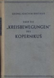 Erster Bericht über die 6 Bücher des Kopernikus von den Kreisbewegungen der Himmelsbahnen