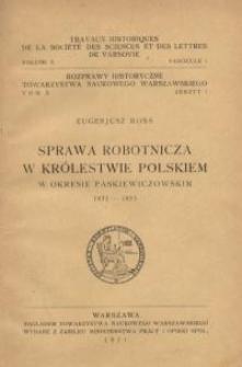 Sprawa robotnicza w Królestwie Polskiem w okresie paskiewiczowskim 1831-1855