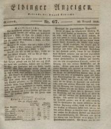 Elbinger Anzeigen, Nr. 67. Mittwoch, 20. August 1828