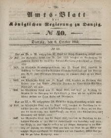 Amts-Blatt der Königlichen Regierung zu Danzig, 6. Oktober 1852, Nr. 40