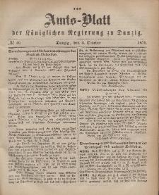 Amts-Blatt der Königlichen Regierung zu Danzig, 4. Oktober 1871, Nr. 40