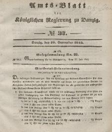 Amts-Blatt der Königlichen Regierung zu Danzig, 10. September 1845, Nr. 37
