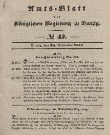 Amts-Blatt der Königlichen Regierung zu Danzig, 20. November 1844, Nr. 47
