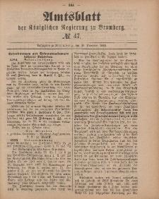 Amtsblatt der Königlichen Preußischen Regierung zu Bromberg, 20. November 1885, Nr. 47
