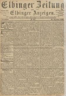 Elbinger Zeitung und Elbinger Anzeigen, Nr. 302 Sonnabend 25. Dezember 1886