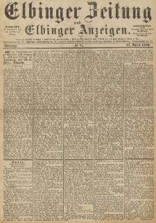 Elbinger Zeitung und Elbinger Anzeigen, Nr. 94 Sonntag 21. April 1889
