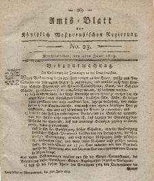 Amts-Blatt der Königlich Westpreußischen Regierung zu Marienwerder, 4. Juni 1813, No. 23.