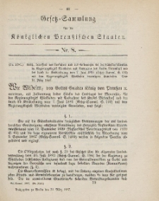 Gesetz-Sammlung für die Königlichen Preussischen Staaten, 31. März, 1887, nr. 8.