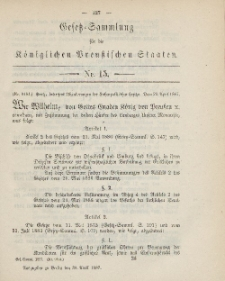Gesetz-Sammlung für die Königlichen Preussischen Staaten, 30. April, 1887, nr. 15.