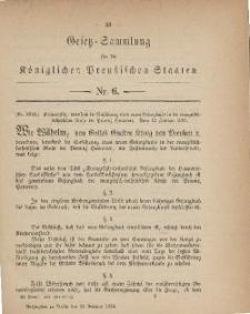 Gesetz-Sammlung für die Königlichen Preussischen Staaten, 24. Februar, 1883, nr. 6.