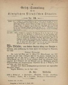Gesetz-Sammlung für die Königlichen Preussischen Staaten, 21. April, 1883, nr. 10.