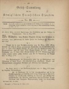 Gesetz-Sammlung für die Königlichen Preussischen Staaten, 31. März, 1882, nr. 10.