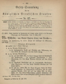 Gesetz-Sammlung für die Königlichen Preussischen Staaten, 29. Juli, 1882, nr. 27.