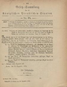 Gesetz-Sammlung für die Königlichen Preussischen Staaten, 28. Dezember, 1882, nr. 38.