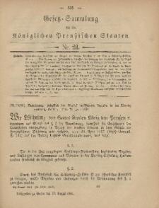 Gesetz-Sammlung für die Königlichen Preussischen Staaten, 16. August, 1881, nr. 21.