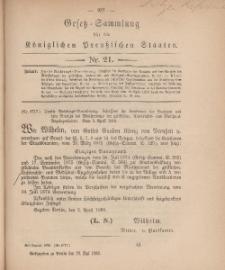 Gesetz-Sammlung für die Königlichen Preussischen Staaten, 28. Mai, 1880, nr. 21.