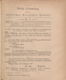 Gesetz-Sammlung für die Königlichen Preussischen Staaten, 10. Januar, 1878, nr. 1.