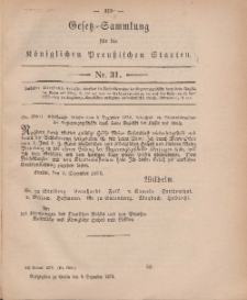 Gesetz-Sammlung für die Königlichen Preussischen Staaten, 6. Dezember, 1878, nr. 31.
