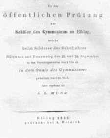 Zu der öffentlichen Prüfung der Schüler des Gymnasiums zu Elbing...