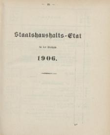 Gesetz-Sammlung für die Königlichen Preussischen Staaten, (Staatshaushalts-Etat für das Etatsjahr 1906)
