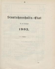 Gesetz-Sammlung für die Königlichen Preussischen Staaten, (Staatshaushalts-Etat für das Etatsjahr 1903)