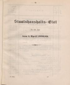 Gesetz-Sammlung für die Königlichen Preussischen Staaten, (Staatshaushalts-Etat für das Jahr von 1. April 1888/89)