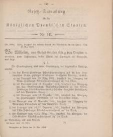 Gesetz-Sammlung für die Königlichen Preussischen Staaten, 19. Mai 1884, nr. 16.