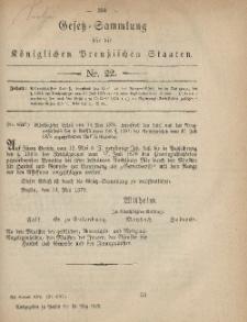 Gesetz-Sammlung für die Königlichen Preussischen Staaten, 31. Mai 1879, nr. 22.