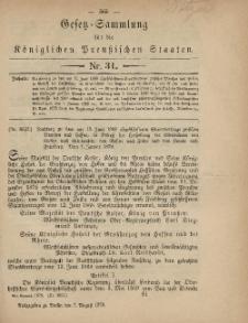 Gesetz-Sammlung für die Königlichen Preussischen Staaten, 7. August 1879, nr. 31.