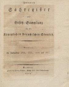 Gesetz-Sammlung für die Königlichen Preussischen Staaten (Zweites Sachregister : 1814, 1815, 1816, 1817)