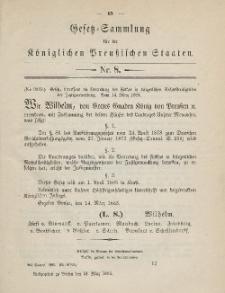 Gesetz-Sammlung für die Königlichen Preussischen Staaten, 21. März 1885, nr. 8.