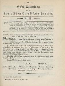 Gesetz-Sammlung für die Königlichen Preussischen Staaten, 22. Mai 1885, nr. 19.