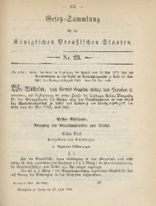 Gesetz-Sammlung für die Königlichen Preussischen Staaten, 23. Juni 1885, nr. 23.