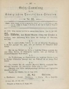 Gesetz-Sammlung für die Königlichen Preussischen Staaten, 27. August 1885, nr. 31.
