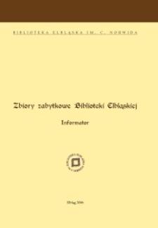 Zbiory zabytkowe Biblioteki Elbląskiej : informator
