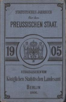 Statistisches Jahrbuch für den Preussischen Staat, 3. Jahrgang 1905