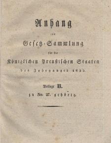 Gesetz-Sammlung für die Königlichen Preussischen Staaten (Anhang : B), 1835