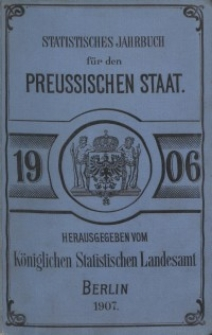Statistisches Jahrbuch für den Preussischen Staat, 4. Jahrgang 1906