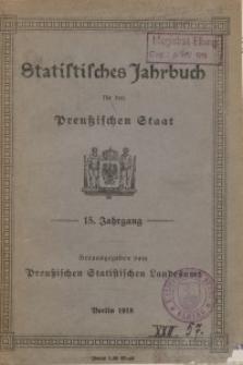 Statistisches Jahrbuch für den Preußischen Staat, 15. Jahrgang 1918
