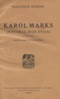 Karol Marks : historia jego życia