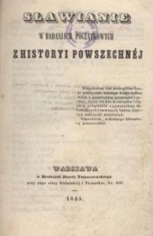 Sławianie w badaniach początkowych z historyi powszechnej
