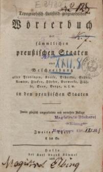 Topographisch-statistisch-geographisches Wörterbuch der sämmtlichen preußischen Staaten. 2. Aufl. Th. 2.